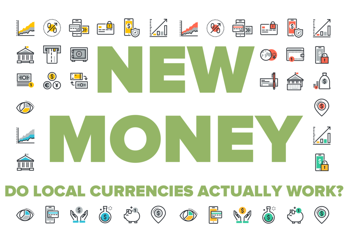 New money: Do local currencies actually work?