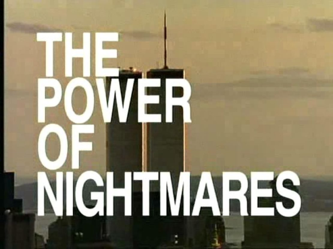 Title text from Adam Curtis' The Power of Nightmares