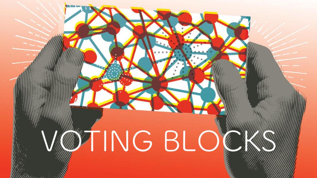 Voting blocks